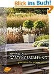 Fotobuch Gartengestaltung: 400 Ideen...