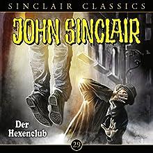Der Hexenclub (John Sinclair Classics 29) Hörspiel von Jason Dark Gesprochen von: Dietmar Wunder, Alexandra Lange
