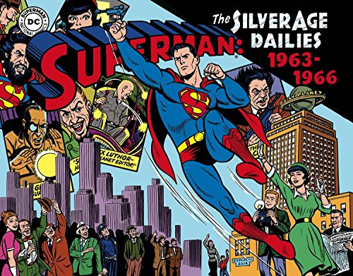 Superman The Silver Age Newspaper Dailies Volume 3: 1963-1966