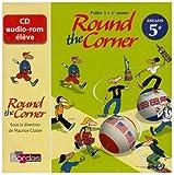 echange, troc  - ROUND THE CORNER 5E - CD AUDIO-ROM 07 Livre scolaire