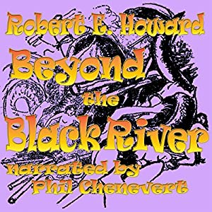 Beyond the Black River Audiobook
