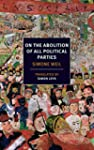 On the Abolition of All Political Par...