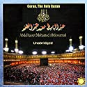 Coran, The Holy Quran (       UNABRIDGED) by  World Music Office Narrated by Abdelbasset Mohamed Abdessamad