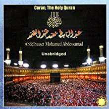 Coran, The Holy Quran | Livre audio Auteur(s) :  World Music Office Narrateur(s) : Abdelbasset Mohamed Abdessamad