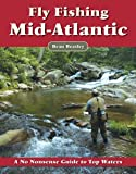 img - for Fly Fishing the Mid-Atlantic: A No Nonsense Guide to Top Waters book / textbook / text book