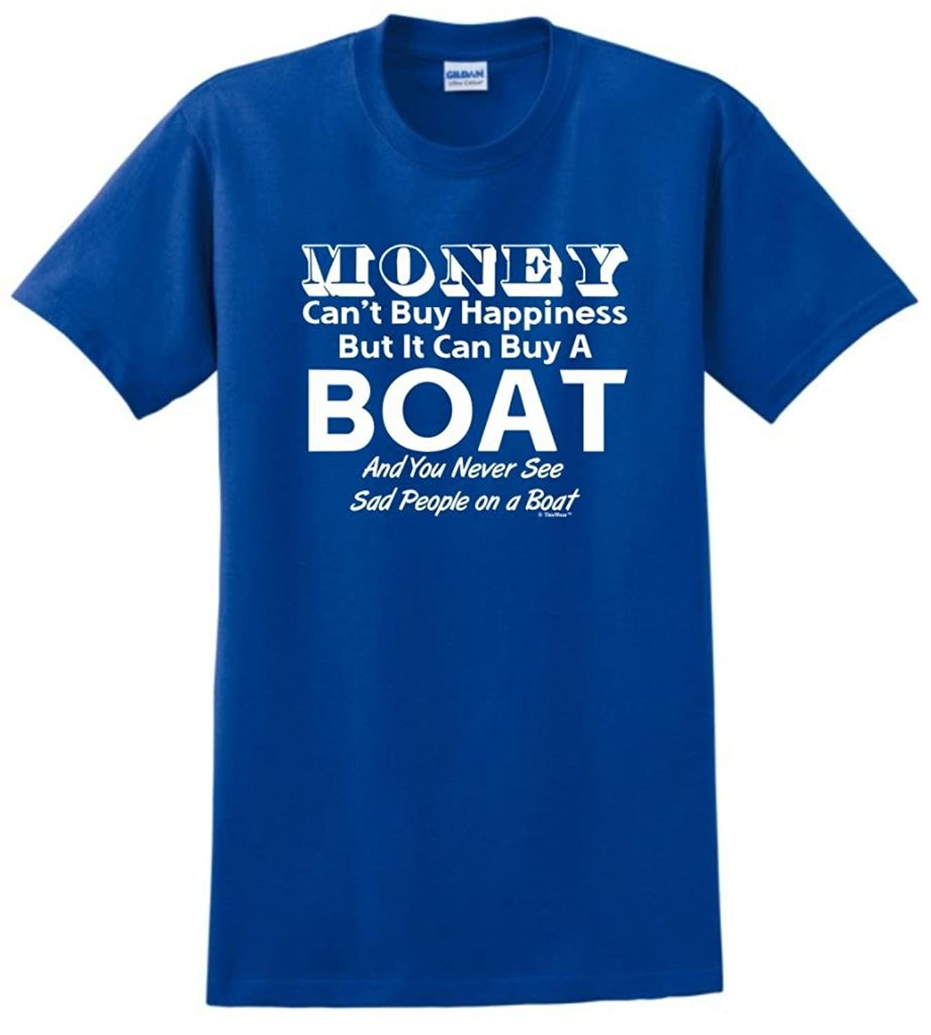 Money Can't Buy Happiness But It Can Buy a Boat T-Shirt