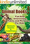 Animals! Animal Books For Kids: A Boo...