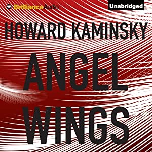 Angel Wings | [Howard Kaminsky]