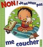 echange, troc Nathalie Bélineau, Emilie Beaumont - Non ! Je ne veux pas me coucher