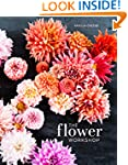 The Flower Workshop: Lessons in Arran...
