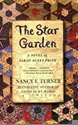 The Star Garden: A Novel of Sarah Agnes Prine (Sarah Agnes Prine Novels) [Paperback] [2008] Reprint Ed. Nancy E. Turner