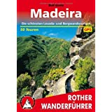 Madeira. Die schnsten Levada- und Bergwanderungen. 50 Touren. Mit GPS-Tracksvon &#34;Rolf Goetz&#34;