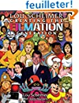 Lou Scheimer: Creating the Filmation...