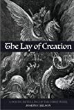 The Lay of Creation: A Poetic Retelling of the First Week