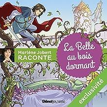 La Belle au bois dormant | Livre audio Auteur(s) : Marlène Jobert Narrateur(s) : Marlène Jobert