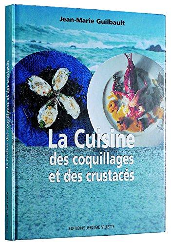 """Livre """"la cuisine des coquillage et des crustacés"""" du Chef breton Jean-Marie Guilbault"""