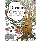 Dream Catcher: the tree of life: An elaborate & Powerful Colouring Book For All Ages