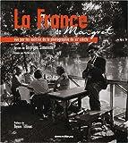 echange, troc Georges Simenon - La France de Maigret : Vue par les maîtres de la photographie du XXe siècle