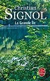 echange, troc Christian Signol - La Grande Ile