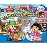 Fisher-Price Little People Worlds of Adventure: A Look-Inside Book (Little People Look-Inside Books)by Matt Mitter