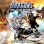 Dragons in Chains: Maze Beset, Book 2 | Lee French