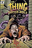 Thing From Another World, The: Eternal Vows #1 VF/NM ; Dark Horse comic book