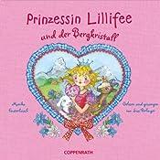 Prinzessin Lillifee und der Bergkristall | Monika Finsterbusch