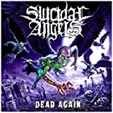 "Dead Again (Ltd)von ""Suicidal Angels"""