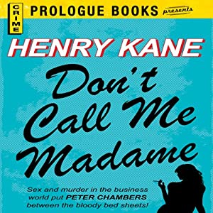 Don't Call Me Madame | [Henry Kane]