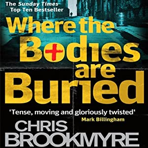 Where the Bodies are Buried | [Christopher Brookmyre]