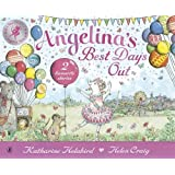 Angelina's Best Days Out (Angelina Ballerina)
