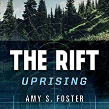 The Rift Uprising Audiobook by Amy S. Foster Narrated by Claire Coffee
