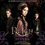Reign: Hysteria | Lily Blake