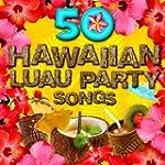 50 Hawaiian Luau Party Songs