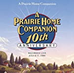 A Prairie Home Companion 10th Anniver...