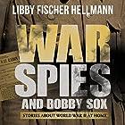 War, Spies & Bobby Sox Hörbuch von Libby Fischer Hellmann Gesprochen von: Diane Piron-Gelman, Derek Shetterly