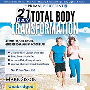 The Primal Blueprint 21-Day Total Body Transformation Audiobook