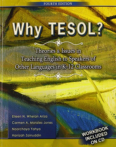Why TESOL?  Theories and Issues in Teaching English to...