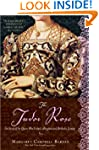Tudor Rose: The Story of the Queen Wh...