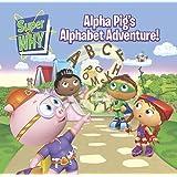 Alpha Pig's Alphabet Adventure! (Super WHY!)
