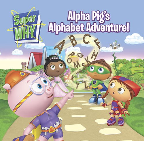 Alpha Pig's Alphabet Adventure! (Super WHY!)