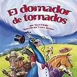 El domador de tornados [The Tornado Trainer] | Terri Fields