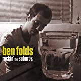 Rockin' the Suburbs EP - Ben Folds