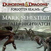 The Fall of Highwatch: Forgotten Realms: Chosen of Nendawen, Book 1 | Mark Sehestedt