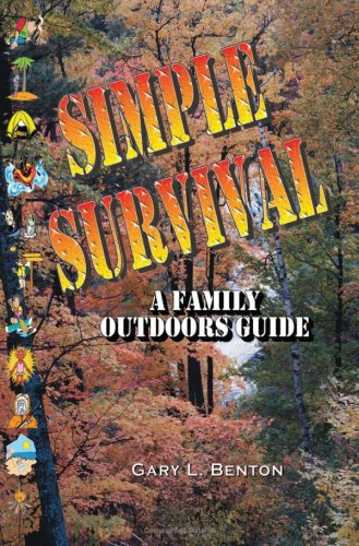 Simple Survival: A Family Outdoors Guide