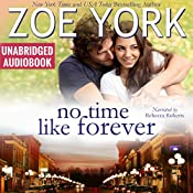 No Time Like Forever: Wardham Book 6 | Zoe York