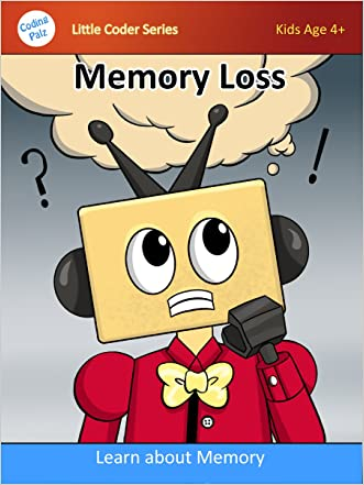 Kids coding book: Memory Loss (Coding Palz computer programming for kids)