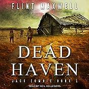 Dead Haven: Jack Zombie Series, Book 1 | [Flint Maxwell]