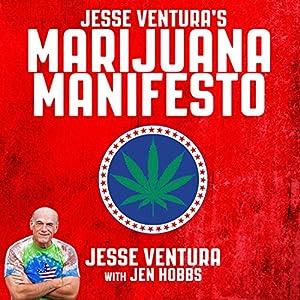 Jesse Ventura's Marijuana Manifesto Audiobook