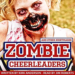 Zombie Cheerleaders: And Other Nightmares Audiobook